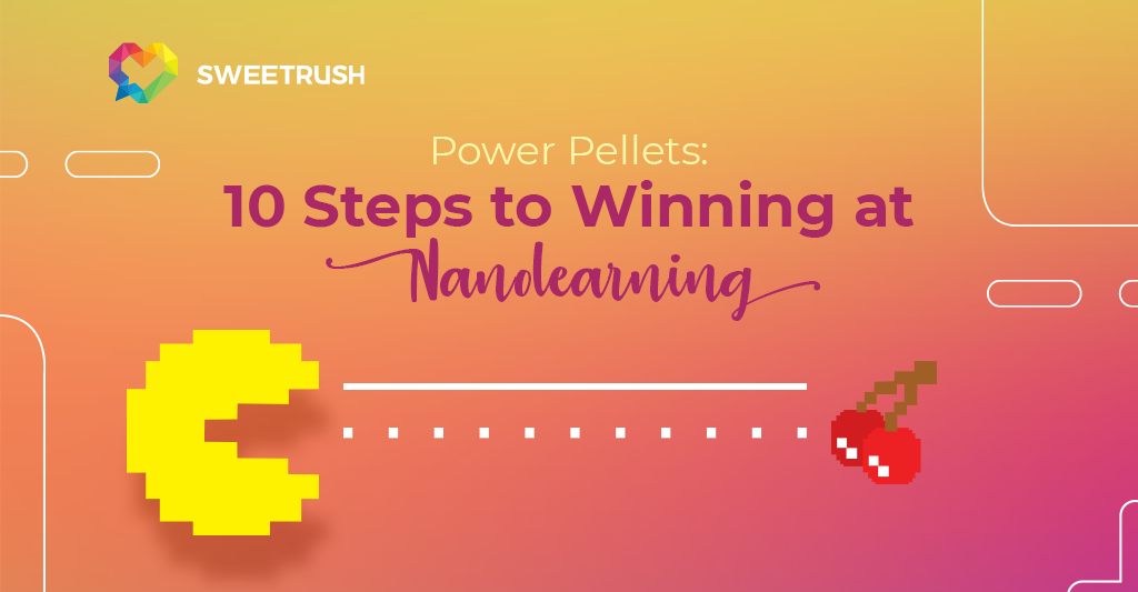 10 Steps to Winning at Nanolearning