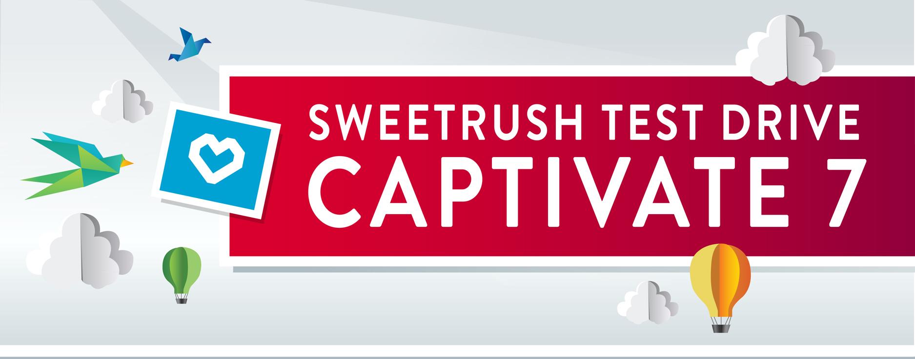 SweetRush Test Drive Captivate 7
