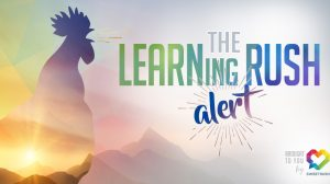 The Learning Rush Alert