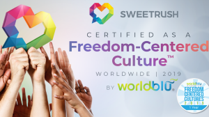 SweetRush Certified as a 2019 Freedom-Centered Culture by WorldBlu