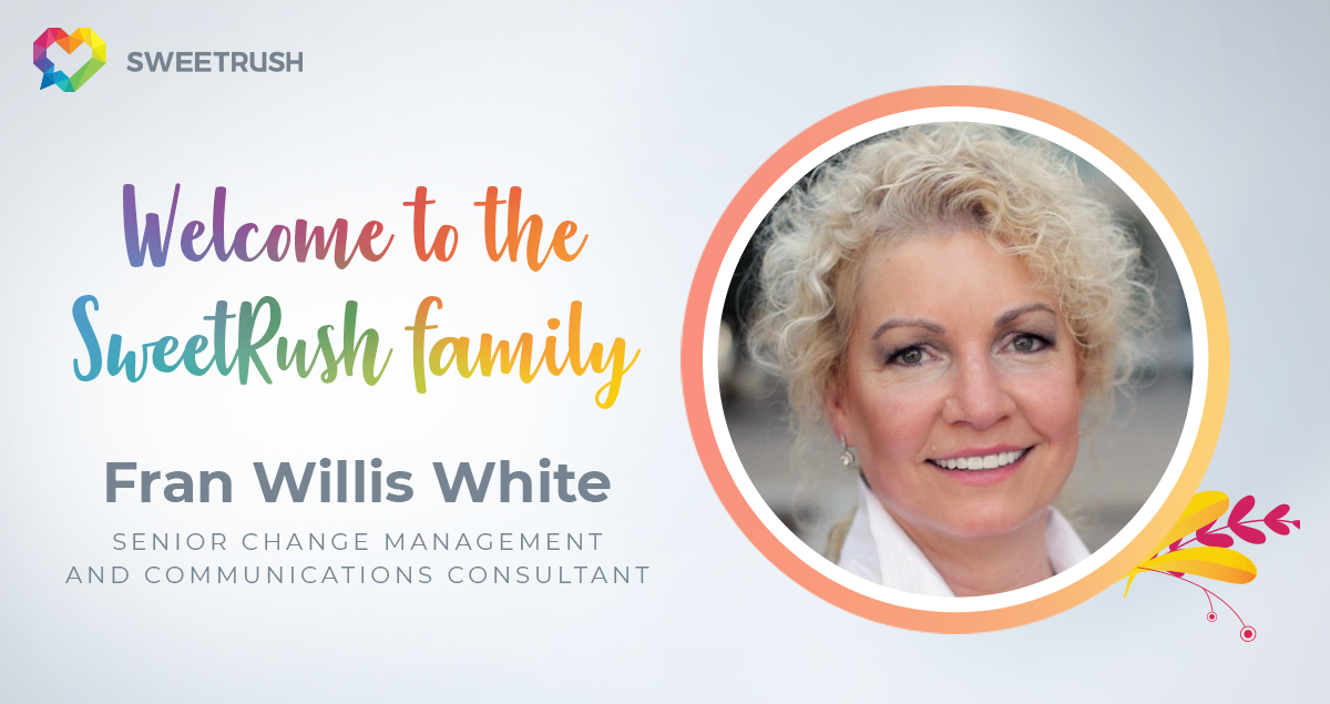 SweetRush's Change and Management Communication Expert Fran White