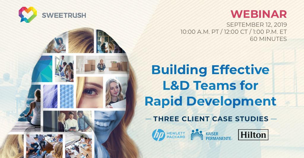 building effective L&D teams for rapid development