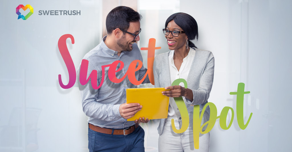 The sweet spot - sweetrush